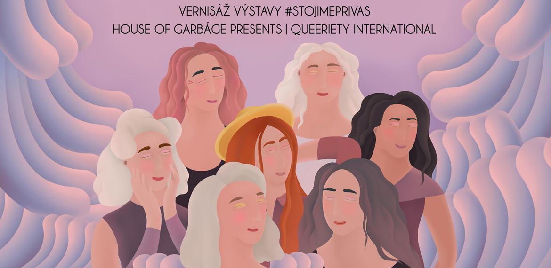 Vernisáž výstavy #STOJIMEPRIVAS & Show Queeriety 14.12.2019