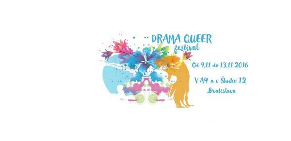 Divadelný festival Drama Queer 2016