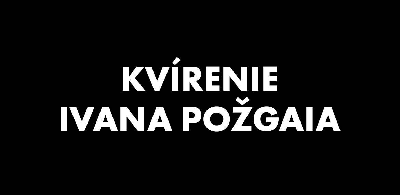 Kvírenie Ivana Požgaia