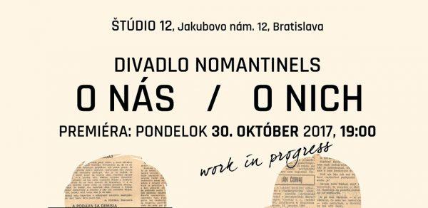 Premiéra: O nás/ O nich 30.10.2017 v Štúdiu 12